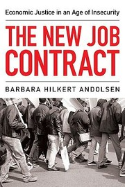 Cover of: The New Job Contract Economic Justice In An Age Of Insecurity