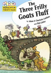 Cover of: The Three Frilly Goats Fluff