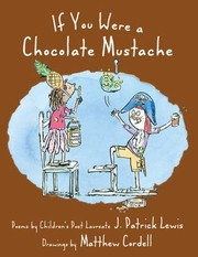 Cover of: If You Were A Chocolate Mustache Poems