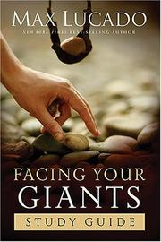 Cover of: Facing Your Giants Study Guide | Max Lucado