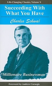 Cover of: Succeeding with What You Have