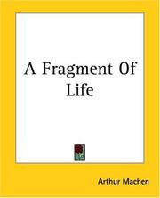 Cover of: A Fragment Of Life | Arthur Machen