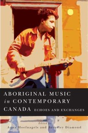 Cover of: Aboriginal Music In Contemporary Canada Echoes And Exchanges |