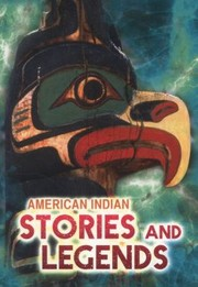 Cover of: American Indian Myths And Legends