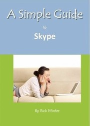 Cover of: A Simple Guide To Skype