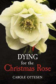 Cover of: Dying For The Christmas Rose