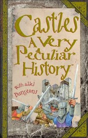Cover of: Castles A Very Peculiar History With Added Dungeons