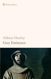 Cover of: Grey eminence: a study in religion and politics