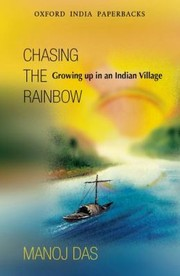 Cover of: Chasing The Rainbow Growing Up In An Indian Village