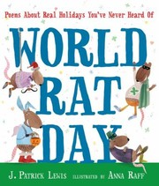 Cover of: World Rat Day Poems About Real Holidays Youve Never Heard Of