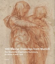 Cover of: Drer To De Kooning 100 Master Drawings From Munich