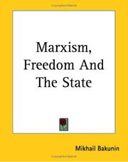 Cover of: Marxism, Freedom And The State