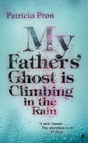 Cover of: My Fathers Ghost Is Climbing In The Rain