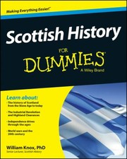 Cover of: Scottish History For Dummies