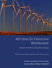 Cover of: 400 Ideas For Interactive Whiteboards Instant Activities Using Technology