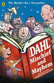Cover of: Roald Dahls Mischief And Mayhem