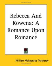 Cover of: Rebecca and Rowena: A romance upon romance