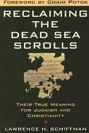 Cover of: Reclaiming The Dead Sea Scrolls The History Of Judaism The Background Of Christianity The Lost Library Of Qumran