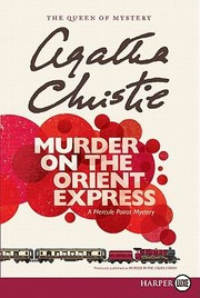 Cover of: Murder On The Orient Express A Hercule Poirot Mystery