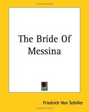 Cover of: The Bride Of Messina | Friedrich Schiller