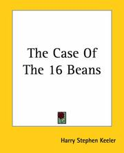 Cover of: The Case Of The 16 Beans | Harry Stephen Keeler