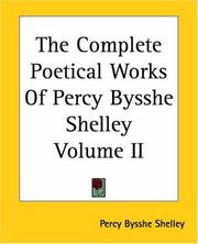 Cover of: The Complete Poetical Works of Percy Bysshe Shelley by Percy Bysshe Shelley