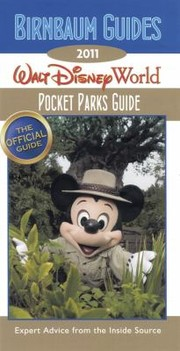 Cover of: Birnbaums 2011 Walt Disney World Pocket Parks Guide