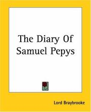 Cover of: The Diary Of Samuel Pepys | Lord Braybrooke
