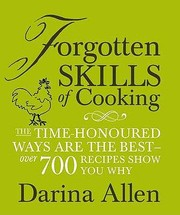 Cover of: Forgotten Skills Of Cooking