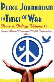 Cover of: Peace Journalism In Times Of War