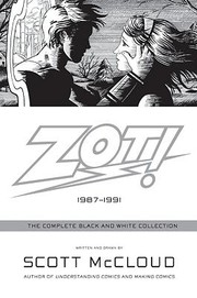 Cover of: Zot The Complete Blackandwhite Stories 19871991