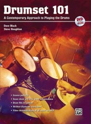 Cover of: Drumset 101 A Contemporary Approach To Playing The Drums