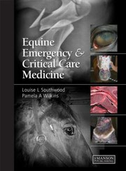Cover of: Equine Emergency And Critical Care Medicine