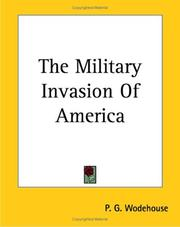 Cover of: The Military Invasion of America | P. G. Wodehouse