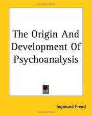 Cover of: The origin and development of psychoanalysis