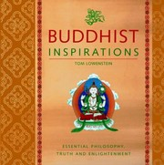 Cover of: Buddhist Inspirations Essential Philosophy Truth And Enlightenment