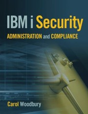 Cover of: Ibm I Security Administration And Compliance