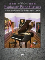Cover of: Exploring Piano Classics A Masterwork Method For The Developing Pianist