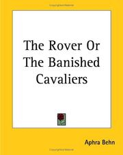 Cover of: The Rover Or The Banished Cavaliers