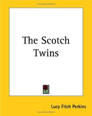 Cover of: The Scotch Twins | Lucy Fitch Perkins