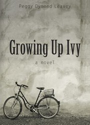 Cover of: Growing Up Ivy A Novel