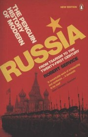 Cover of: The Penguin History Of Modern Russia From Tsarism To The Twentyfirst Century