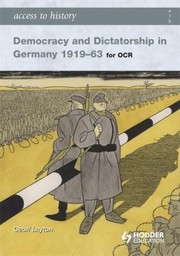 Cover of: Democracy And Dictatorship In Germany 191963