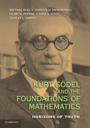 Cover of: Kurt Gdel And The Foundations Of Mathematics Horizons Of Truth