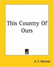 Cover of: This Country Of Ours | H. E. Marshall