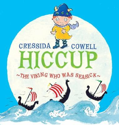 Hiccup The Viking Who Was Seasick by