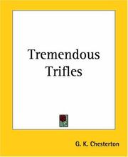 Cover of: Tremendous Trifles | G. K. Chesterton