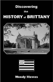 Cover of: Discovering The History Of Brittany