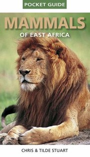 Cover of: Mammals Of East Africa