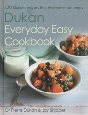 Cover of: Dukan Everyday Easy Cookbook